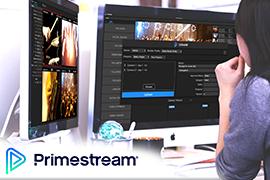 Claxson chooses Primestream's Xchange Media Cloud