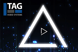 TAG Video Systems Launches Another Industry First