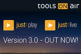 ToolsOnAir Playout 3.0 - Out Now!