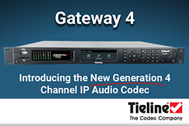 Tieline Announces New Gateway-4 IP Codec