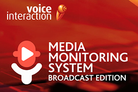 VoiceInteraction releases the new and updated version of its Media Monitoring System - Broadcast Edition