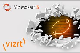 Viz Mosart 5.0 major release